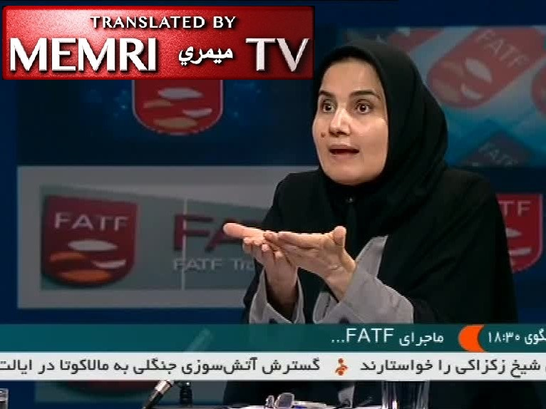 Laya Joneydi, Legal Deputy to Iranian President Rouhani: Joining FATF Would Prevent U.S. Sanctions against Iran from Becoming Global Sanctions; If We Don't Join, We Will Be Risking Our Trade Relations with Russia, China
